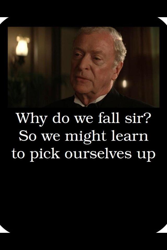 Why Do We Fall Sir Nerd For Life Pinterest Batman Batman
