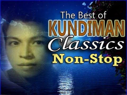 Non-Stop KUNDIMAN CLASSIC SELECTION [Full Album Medley] (OPM