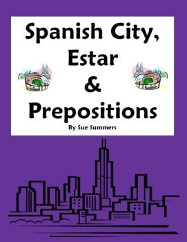 spanish city vocabulary with estar location prepositions worksheet spanish summer and. Black Bedroom Furniture Sets. Home Design Ideas