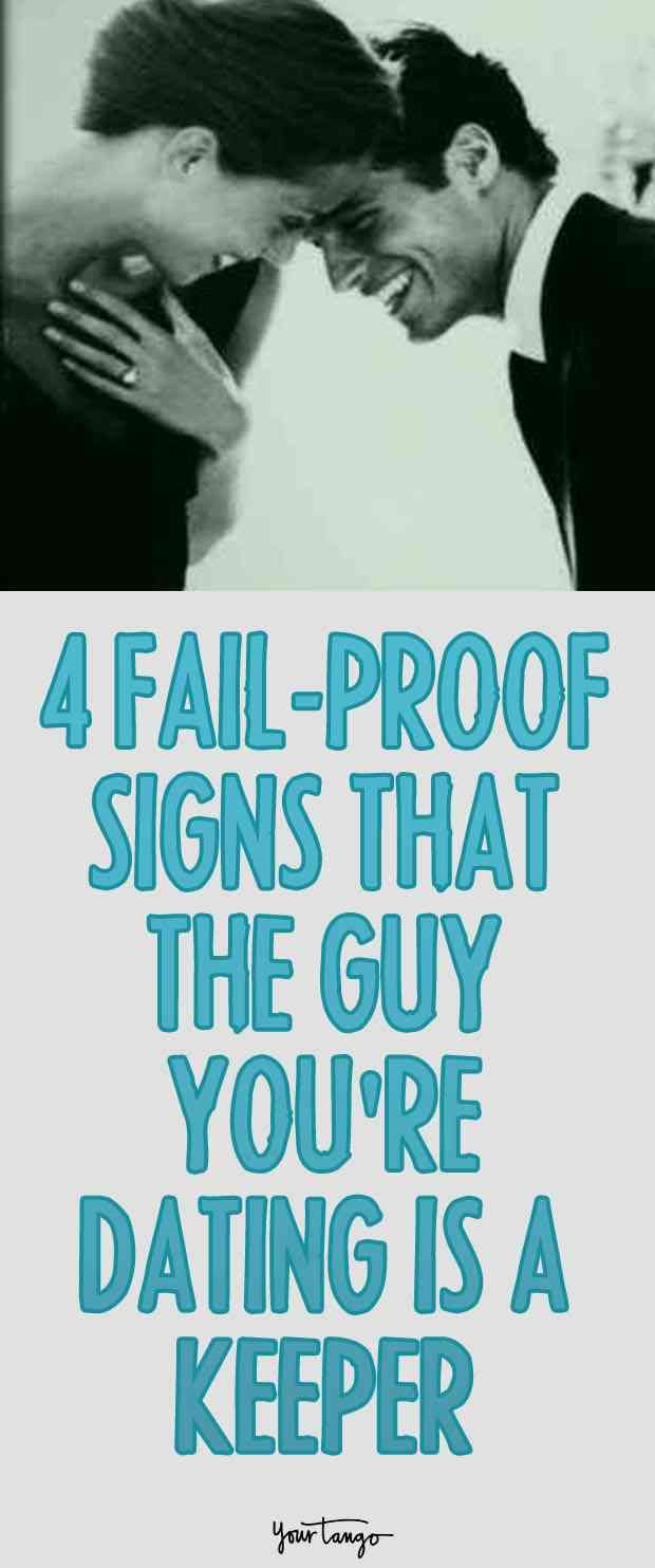 signs the guy youre dating is a keeper dating being ignored