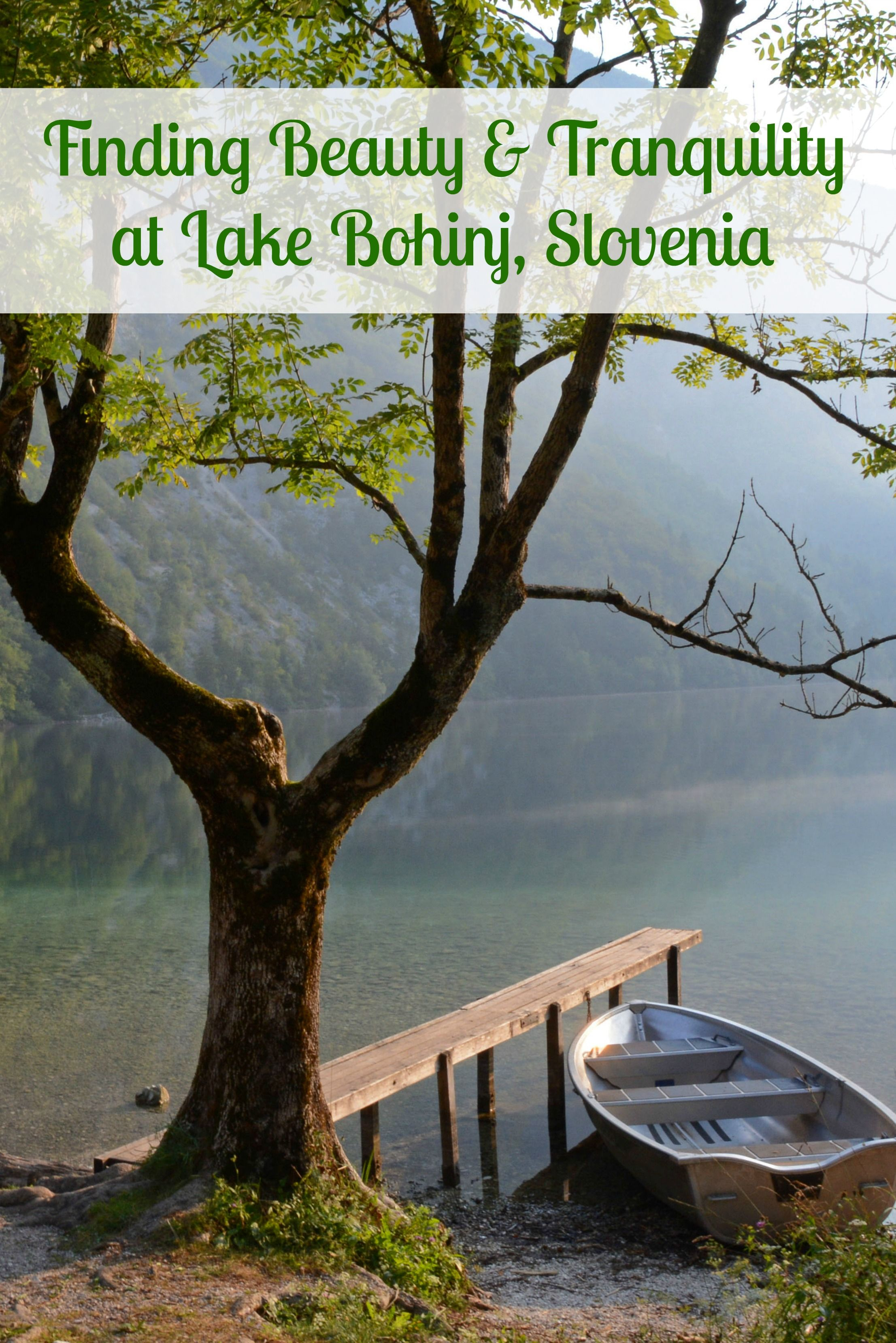 Find beauty tranquility at lake bohinj forget someday lake find beauty tranquility at lake bohinj forget someday ccuart Image collections