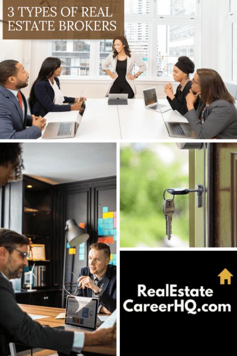 3 Types Of Real Estate Brokers Real Estate Broker Brokers Real Estate Business