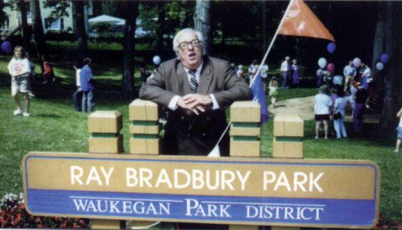 Waukegan Il Home Town Boy Ray Bradbury Ray Bradbury Waukegan