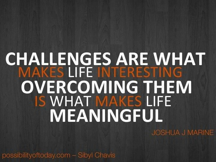 Challenge Motivation Work Motivational Quotes Work Quotes Positive Quotes