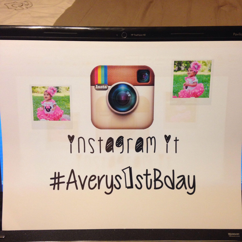 DIY Sign Instagram Hashtag Birthday First Birthday