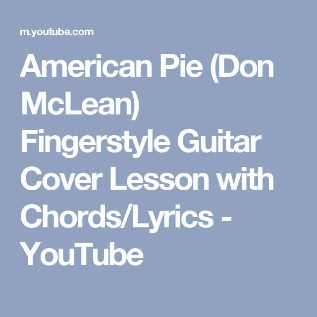 American Pie Don Mclean Fingerstyle Guitar Cover Lesson With