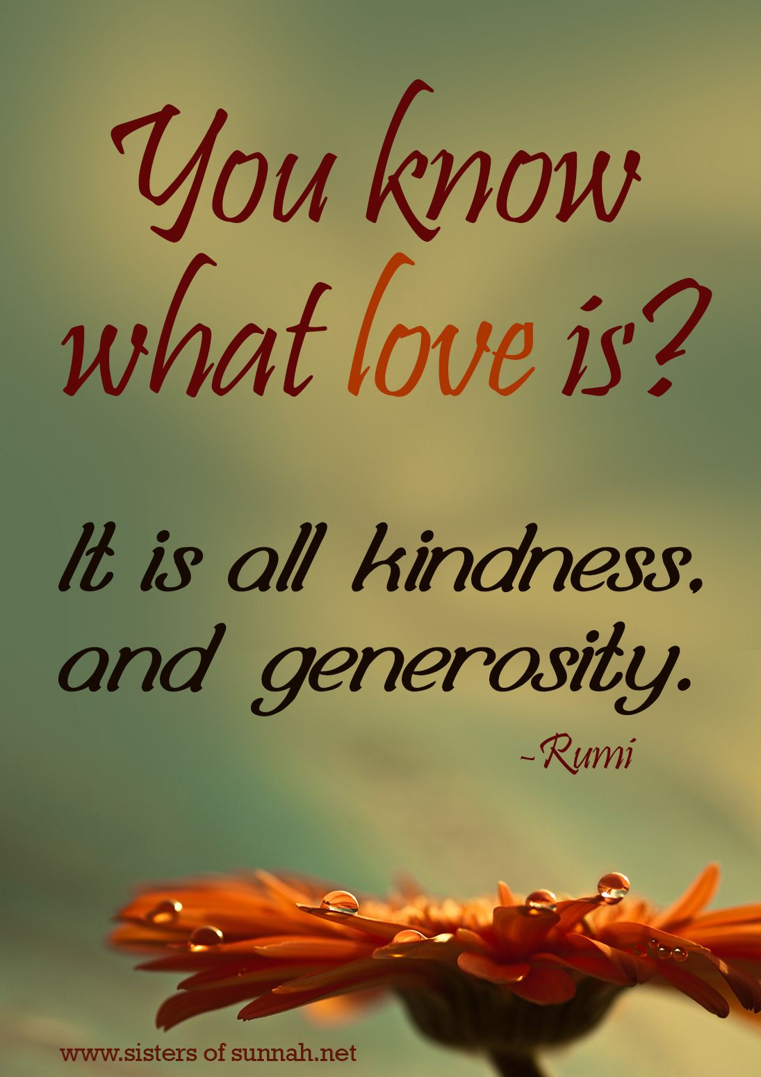 What Love Is Kindness Quotes Rumi Love Quotes Inspirational Quotes
