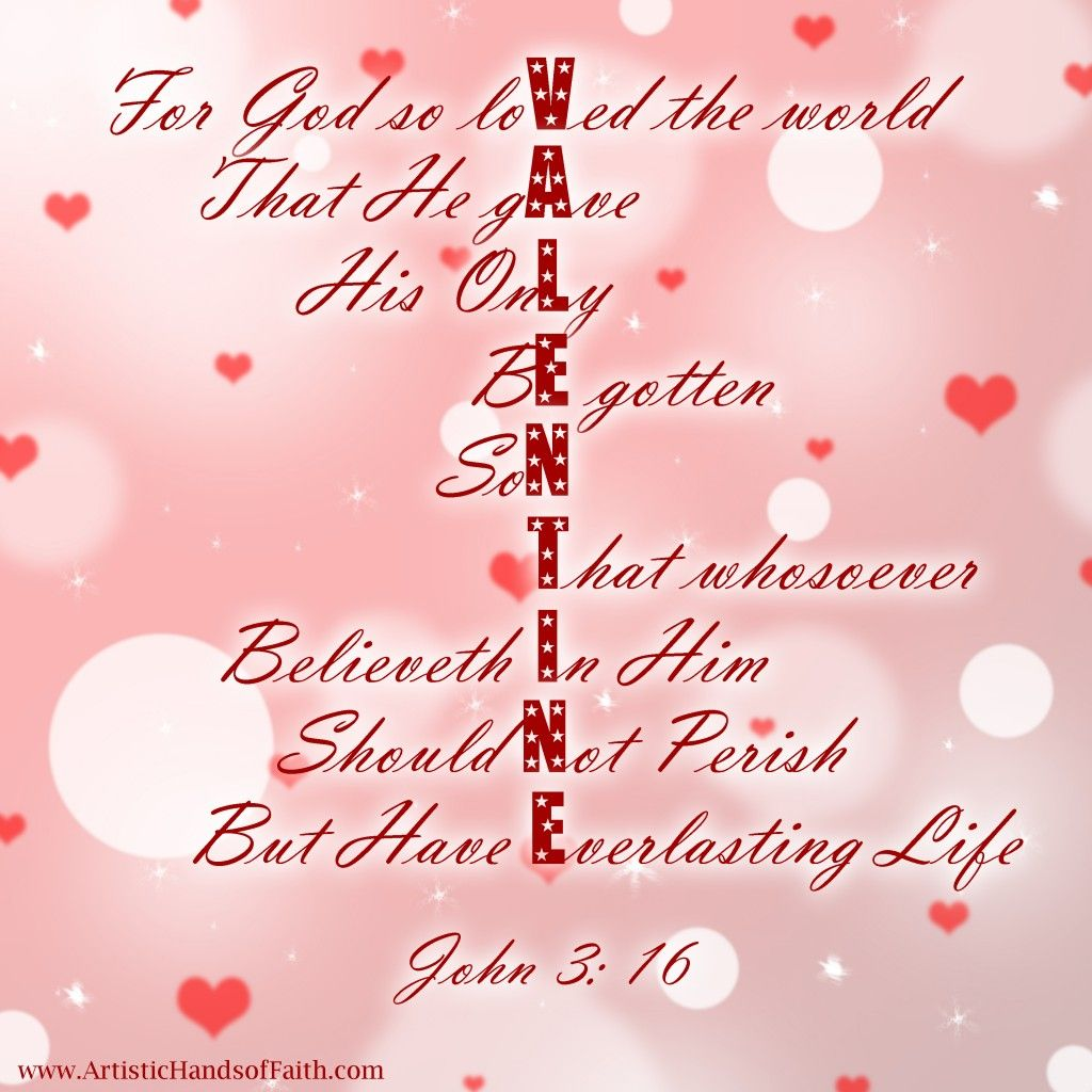 John 3 16 Our Ultimate Valentine
