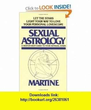 Sexual astrology a sign by sign guide to your sensual stars sexual astrology a sign by sign guide to your sensual stars 9780440180203 fandeluxe Epub