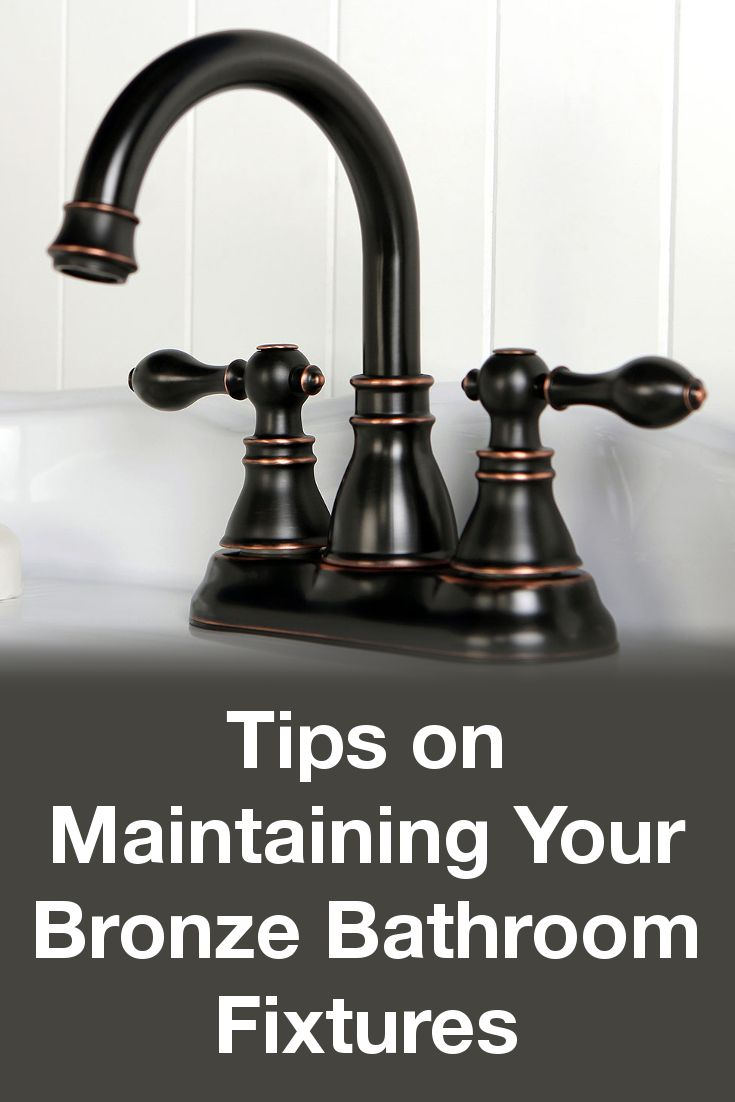 How To Maintain Bronze Bathroom Fixtures