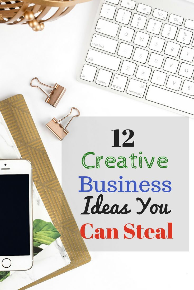 12 Creative Business Ideas You Can Steal | Business, Creative and ...