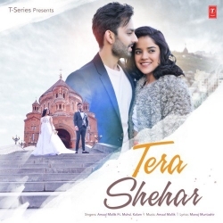 Download Tera Shehar Ft Amaal Mallik By Mohd Kalam Mp3 Song In High Quality Vlcmusic Com In 2020 Mp3 Song New Song Download Songs