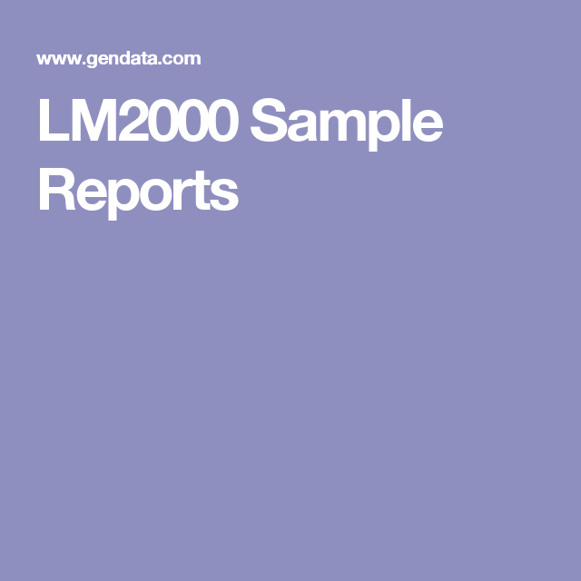 LM2000 Sample Reports