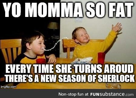 Yo mama so fat - FunSubstance