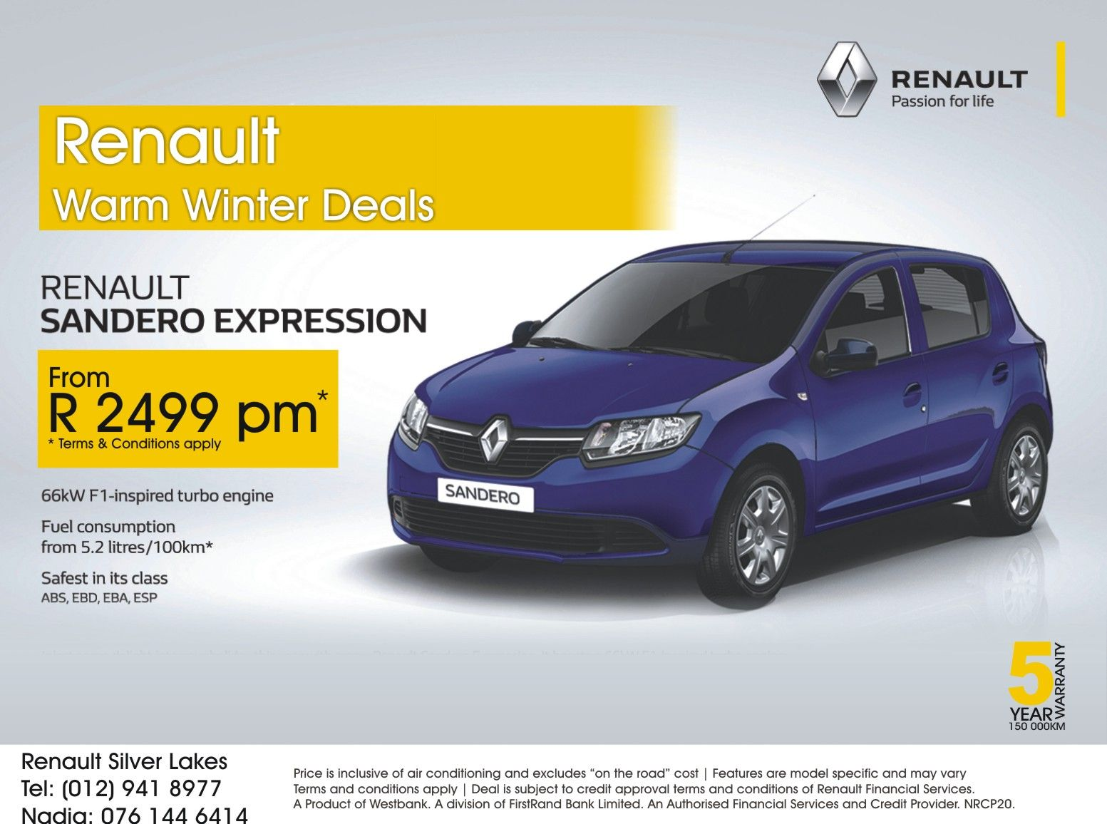 Renault Warm Winter Deals Renault Sandero Expression From R2499 00 Pm Safest In Its Class 5 Year Warrant Winter Deals Renault Passion For Life