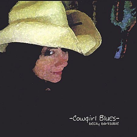 Becky Barksdale - Cowgirl Blues, Silver