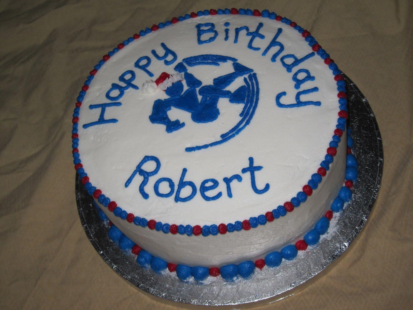 Taste See Cake Design Happy Birthday Robert Happy Birthday Birthday Happy Birthday To You