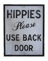 Hippies Please Use Back Door Sign White Ginger Family Signs