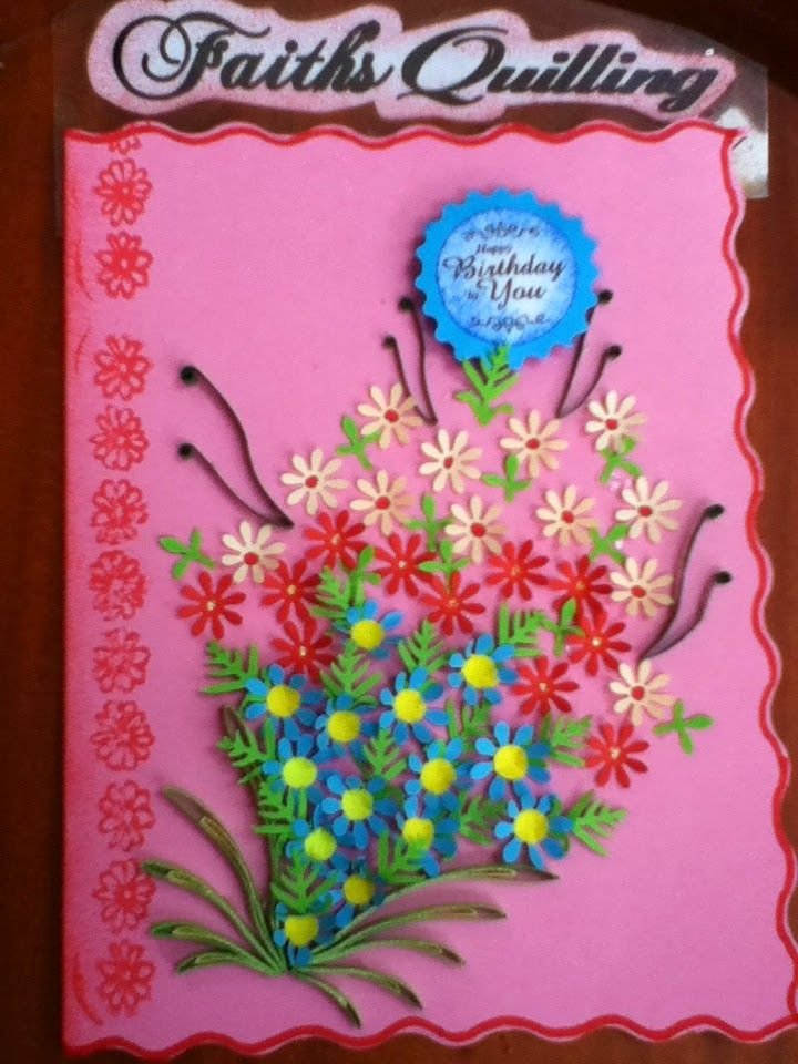 Faith's Quilling : Birthday Cards