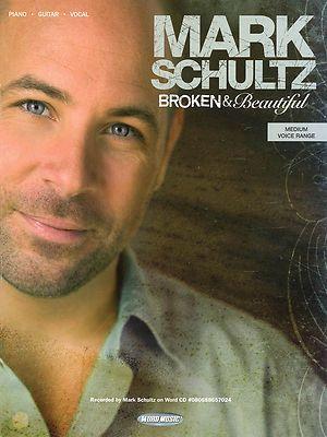 Mark Schultz Broken & Beautiful Piano Sheet Music Book