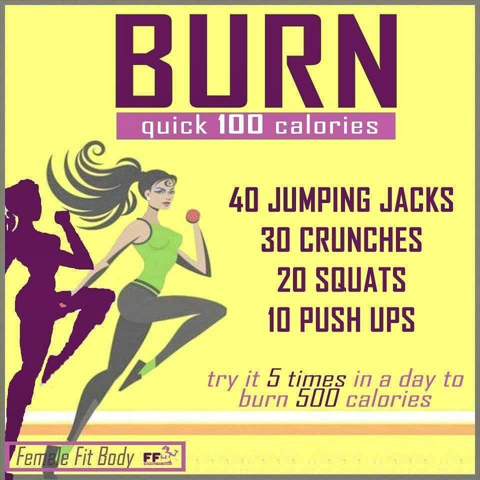 BURN Quick 100 Calories #burn #calories #home #exercises # ...