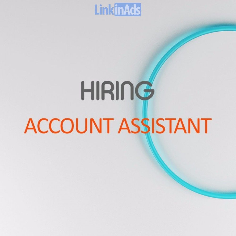 Image result for hiring Account Assistant