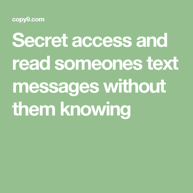 f8f22eaf0760f887fdcebaf0934139f0 - How To Get Someones Text Messages Without Them Knowing