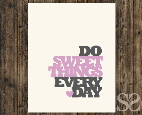SweetAndSaltyDesigns: Inspirational Art Print, Do Sweet Things Every Day - Purple Wall Art, Poster, Picture, Typographic Print - 8x10.