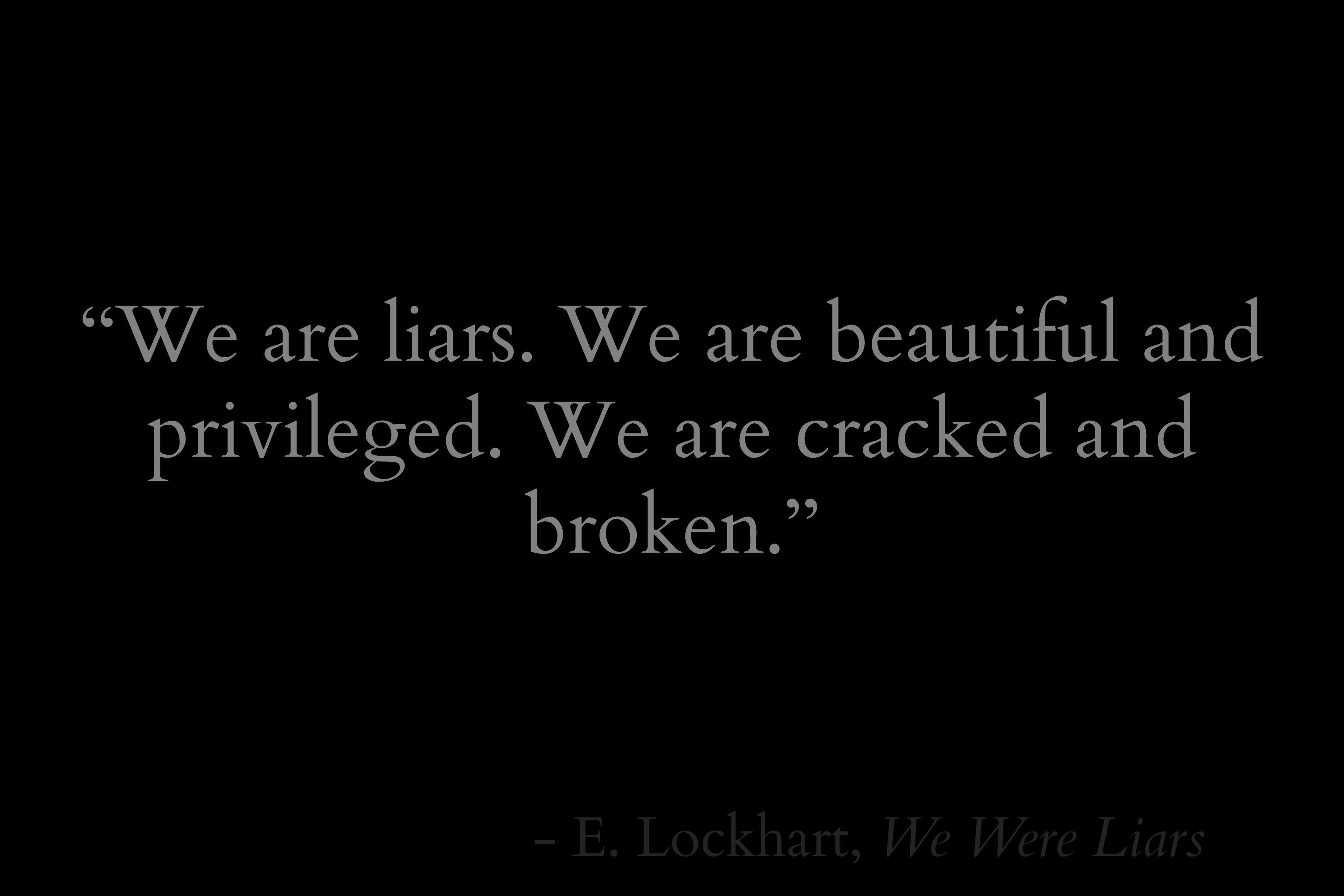 E. Lockhart, We Were Liars Quote