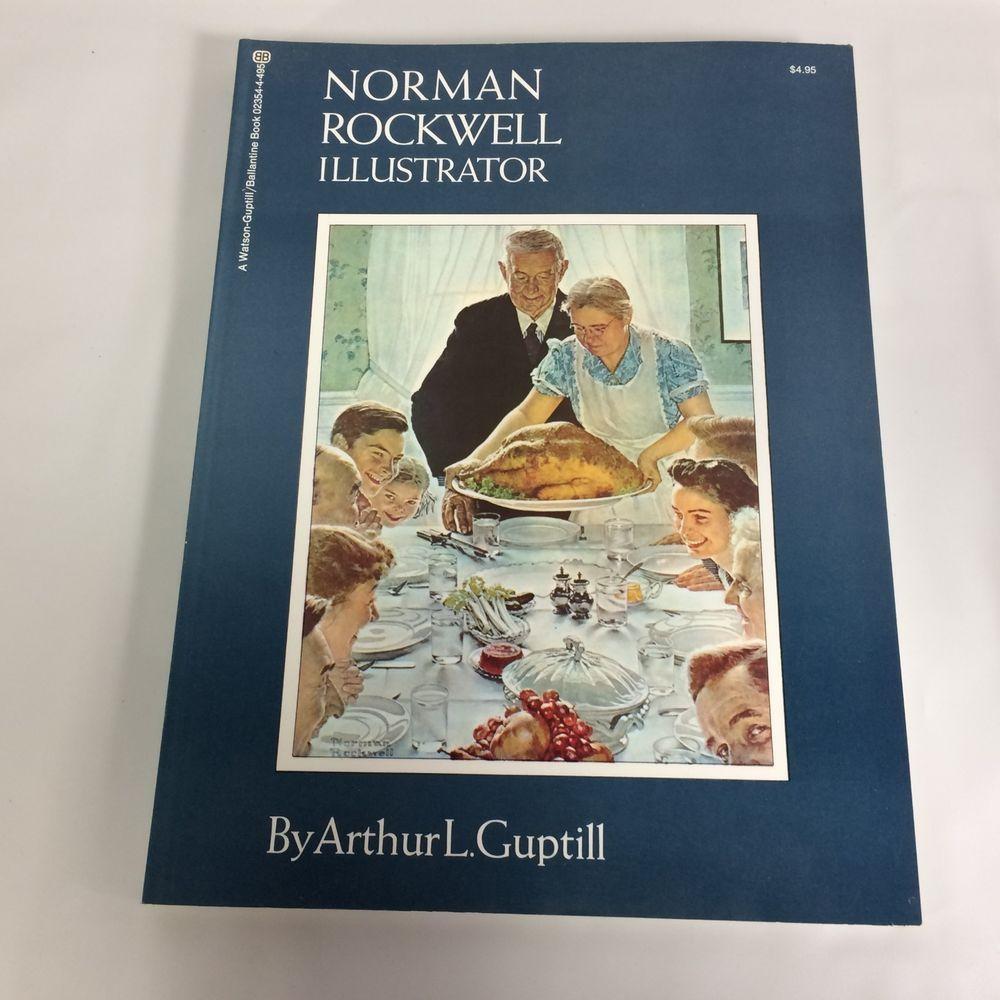 Norman Rockwell Illustrator Book Arthur L Guptill 1st