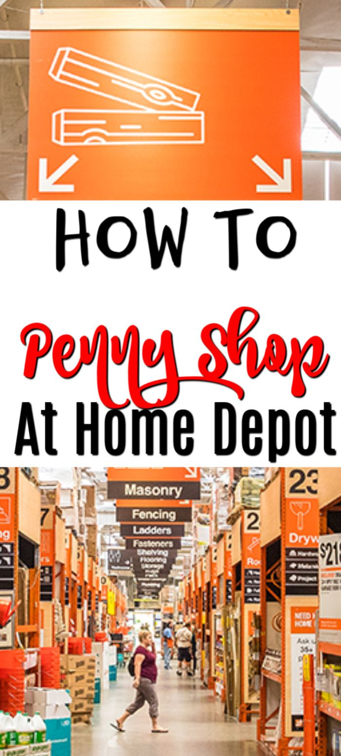 Penny Shopping At Home Depot How It's Done Home depot