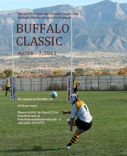 Univ Of Colorado Buffalo Classic Tourney April 6 7 2013 Colorado Buffaloes Rugby News Womens Rugby