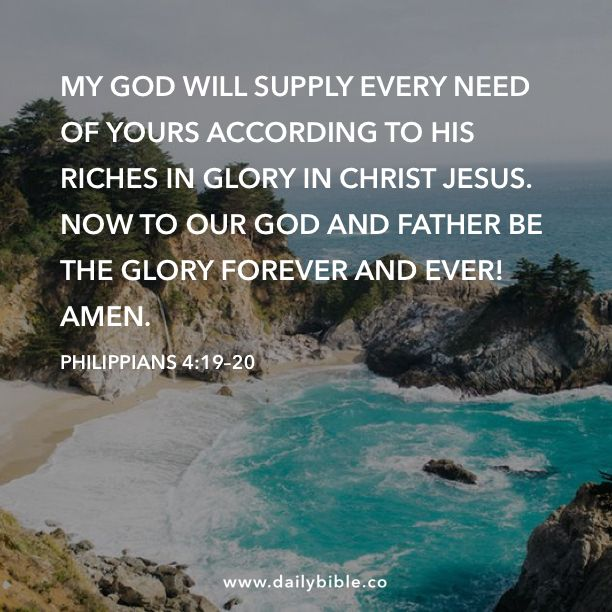 Philippians 4 19 20 My God Will Supply Every Need Of Yours According