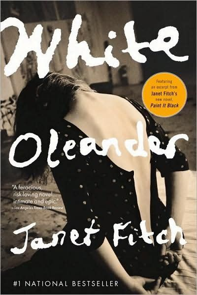 White Oleander Janet Fitch Mother Daughter Relationships Are Always Complicated And Often Painful This Book Is A Wonderful White Oleander Life Changing Books Books To Read