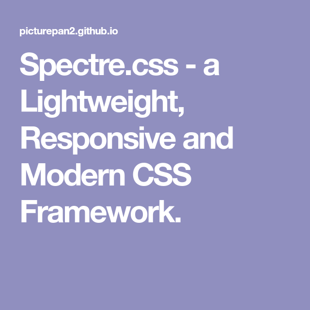 Spectres a lightweight responsive and modern css framework spectres a lightweight responsive and modern css framework malvernweather Gallery