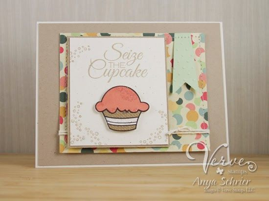 Created by Anya Schrier using the Carpe Cupcake set from Verve Stamps. #verve