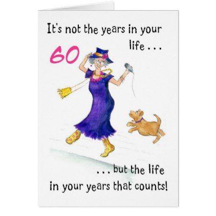 Fun 60th Birthday Card For A Woman Zazzle Com 65th Birthday Cards 60th Birthday Cards 70th Birthday Card
