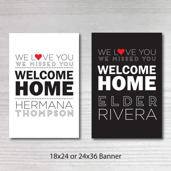 graphic relating to Will Return Sign Printable named Printable Custom made Welcome Household Return Missionary Poster
