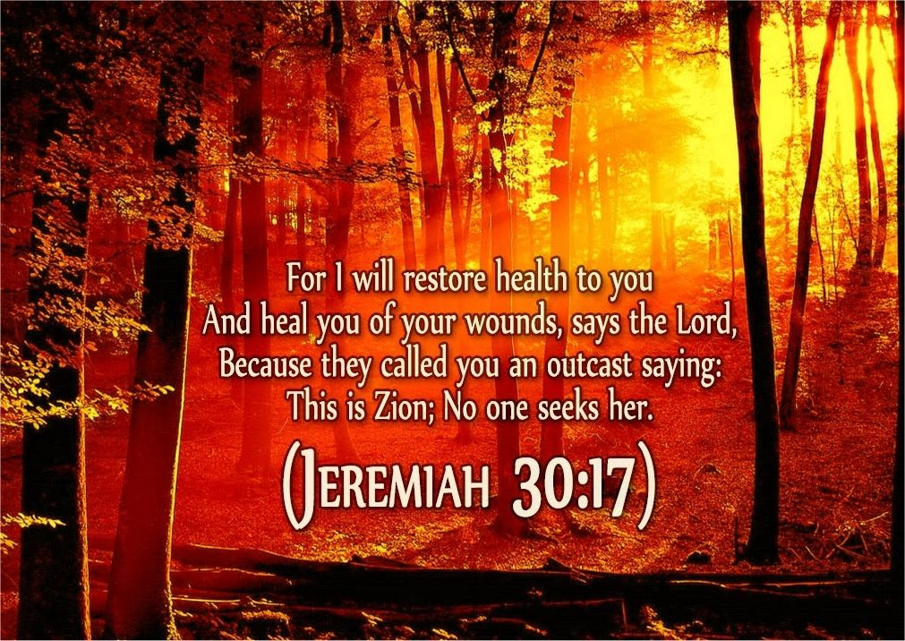 Jeremiah 30:17-24 (KJV) For I will restore health unto thee, and  I will heal thee:,, ecard | Christian ecards, Healing, Childrens prayer