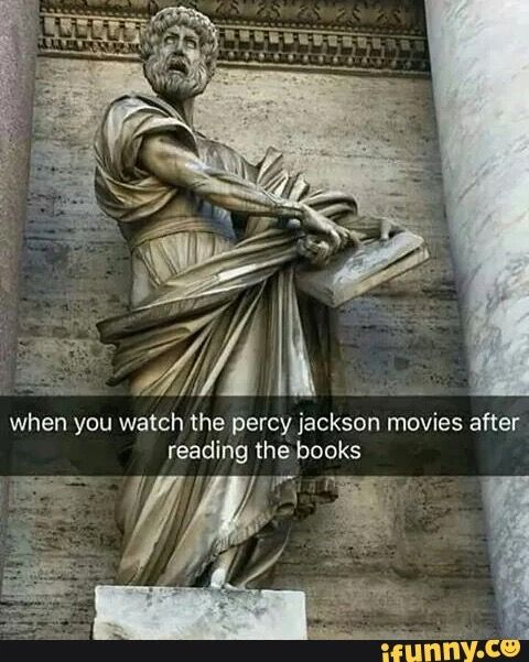 So true about any book made movie. Except Harry Potter. That is amazing