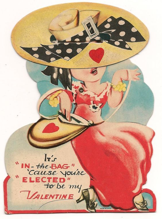 "♥ Vintage Valentine ~ ""It's ""IN-the-BAG"" 'cause you're ""ELECTED"" to be my Valentine!"""