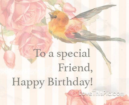 To a special friend birthdays pinterest birthday greetings and to a special friend m4hsunfo Gallery