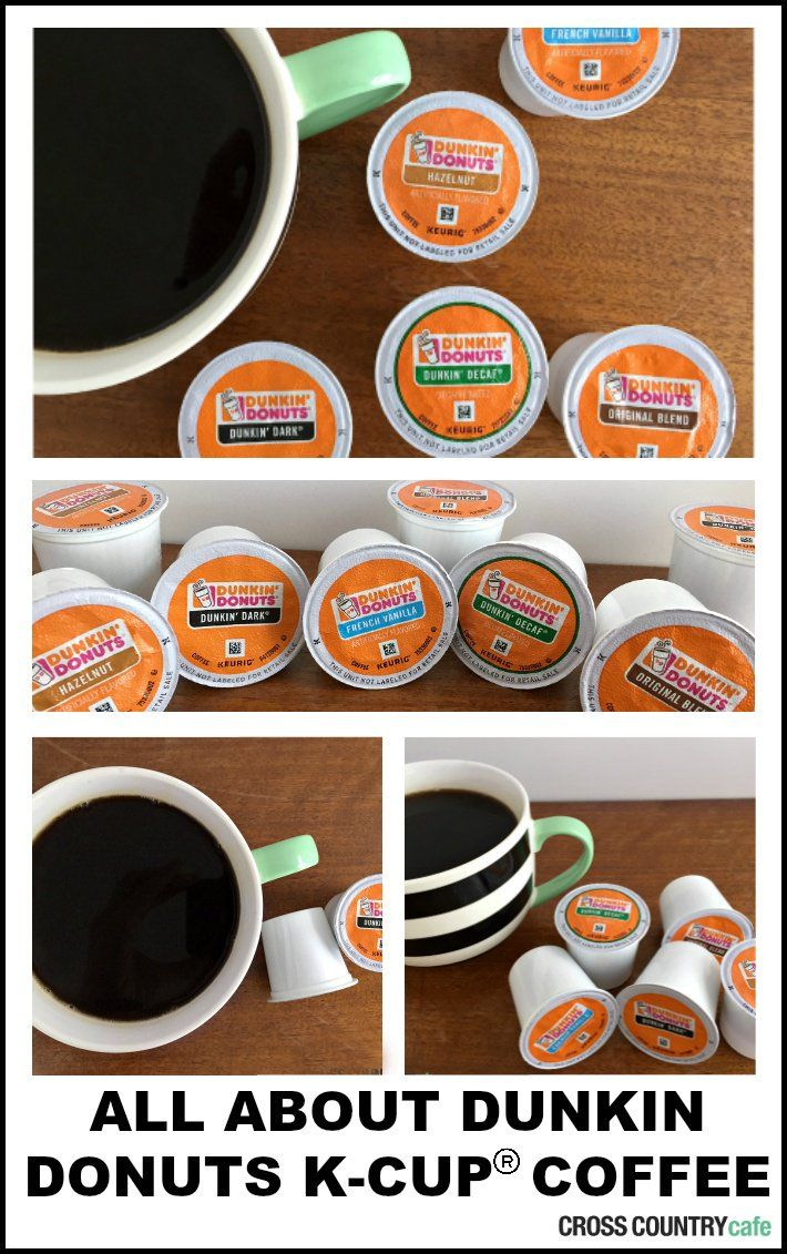ALL ABOUT DUNKIN DONUTS KCUP® PODS Dunkin donuts