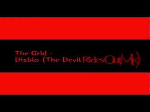 The Grid - Diablo (The Devil Rides Out Mix)