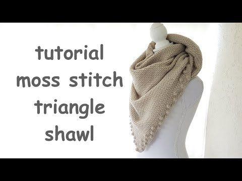 Crochet Tutorial Moss Stitch Triangle Shawl Youtube Haken Sjaal