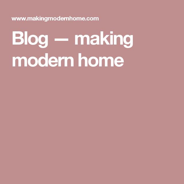 Blog — making modern home