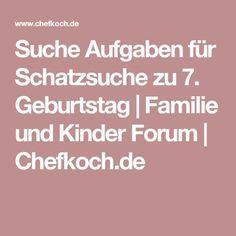 Suche Aufgaben für Schatzsuche zu 7. Geburtstag   Familie und Kinder Forum   Chefkoch.de