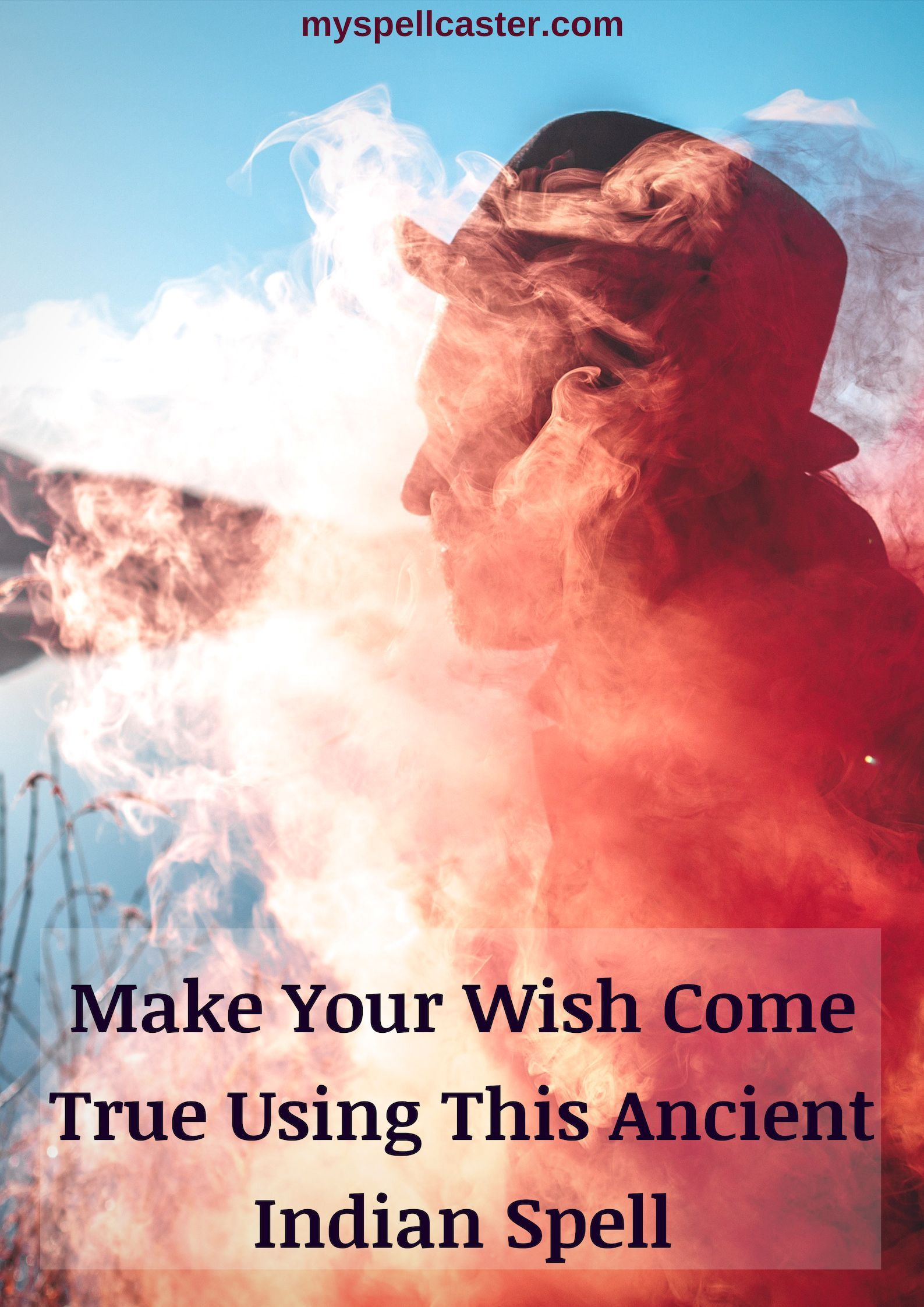 Wish Spell, Wish Come True Ancient Indian Spell | ))O(( The White