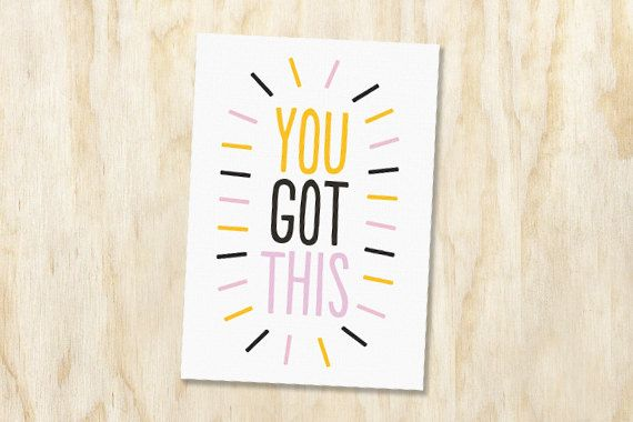 You Got This Printable Card / Good Luck / by SplendourVendor - good luck cards to print