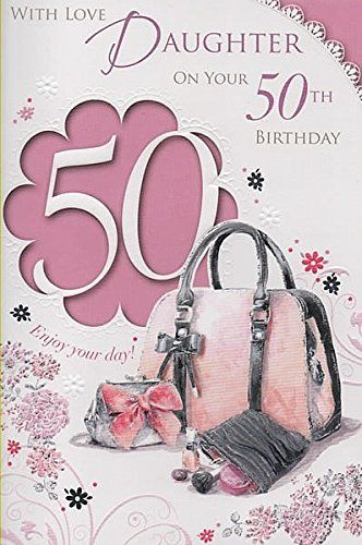 With Love Daughter On Your 50th Birthday Cards For Everyone